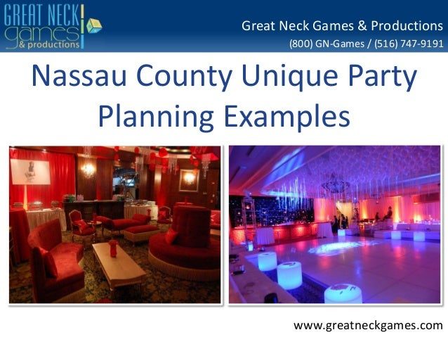 (800) GN-Games / (516) 747-9191 www.greatneckgames.com Great Neck Games & Productions Nassau County Unique Party Planning ...
