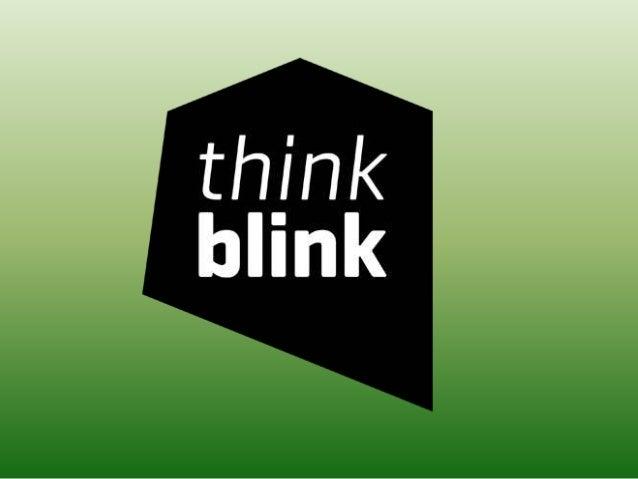 Inleiding • 1. Waarom over think blink • 2. Wat is think blink voor een bedrijf? • 3. vragen • 4. foto's • 5. onze eerste ...