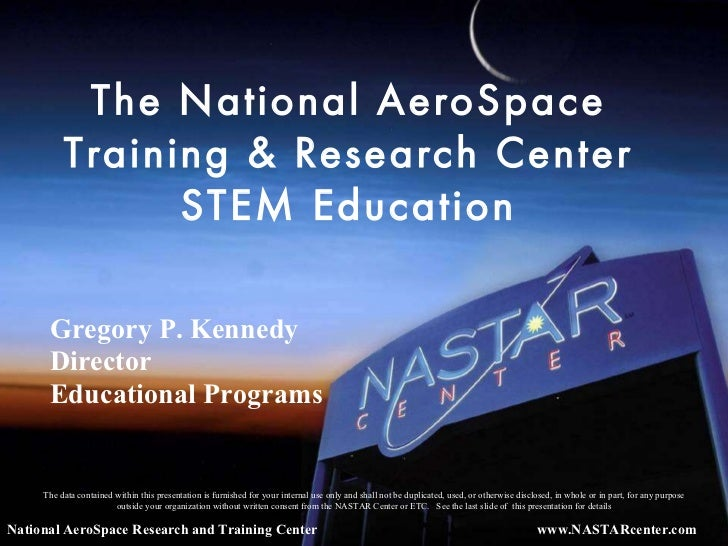 The National AeroSpace Training & Research Center STEM Education National AeroSpace Research and Training Center The data ...