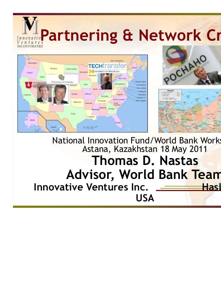 Nastas Presentation, Int'l Partners & Network Creation Slide 2