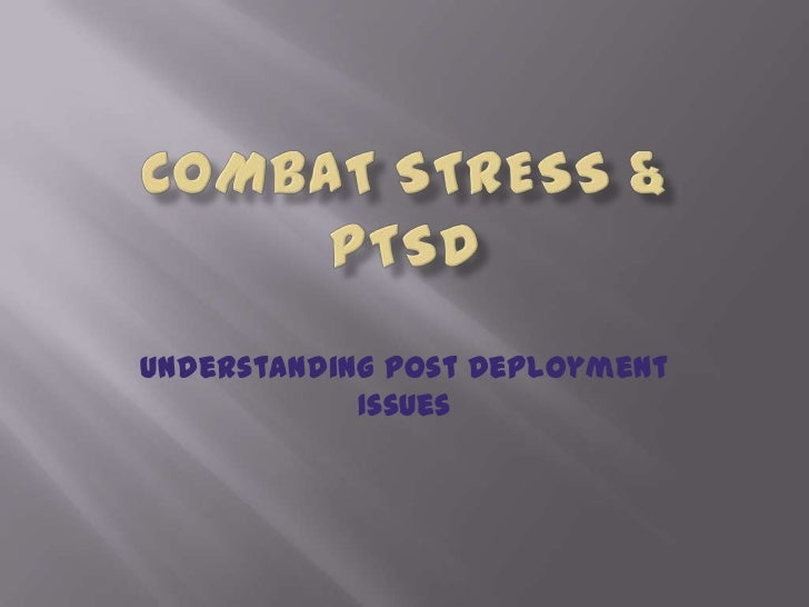 Understanding Post Deployment            Issues