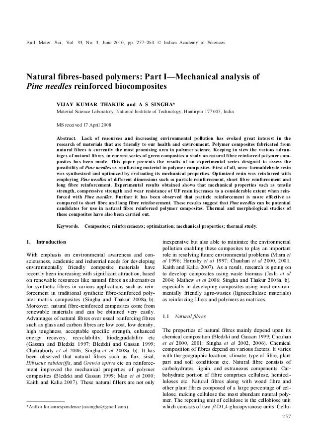Bull. Mater. Sci., Vol. 33, No. 3, June 2010, pp. 257–264. © Indian Academy of Sciences.257Natural fibres-based polymers: ...