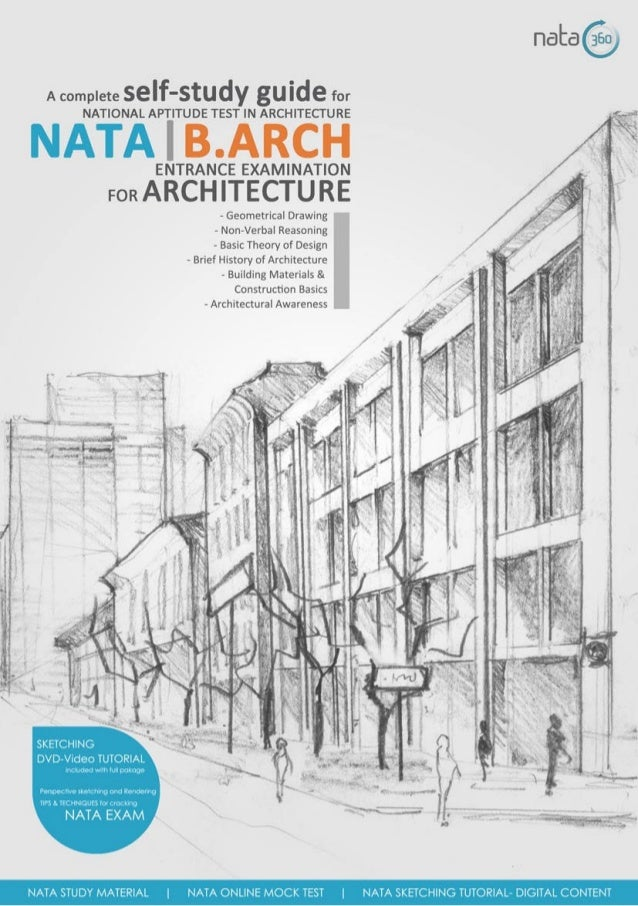 A complete SeIf'Stu gu  for  NATIONAL APTITUDE TEST IN ARCHITECTURE  NATA I B. ARCH    ENTRANCE EXAMINATION - '1 0 -  son ...