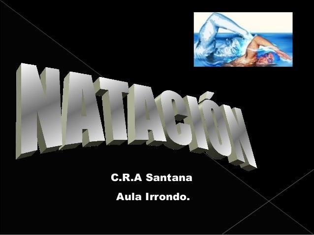 C.R.A SantanaAula Irrondo.
