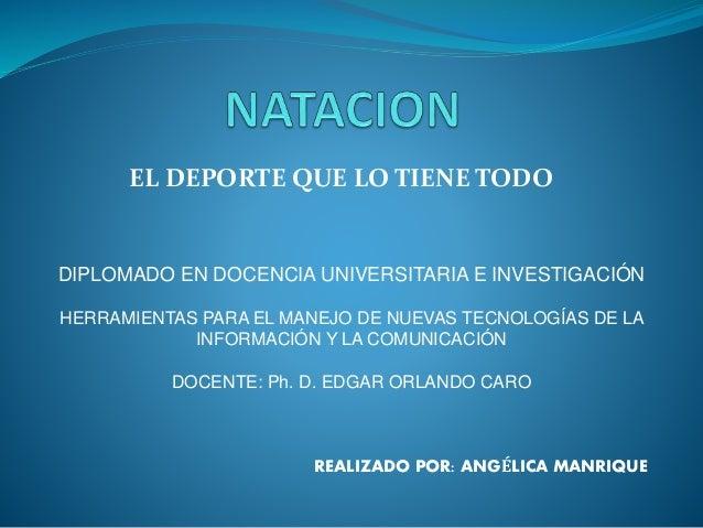 EL DEPORTE QUE LO TIENE TODO DIPLOMADO EN DOCENCIA UNIVERSITARIA E INVESTIGACIÓN HERRAMIENTAS PARA EL MANEJO DE NUEVAS TEC...