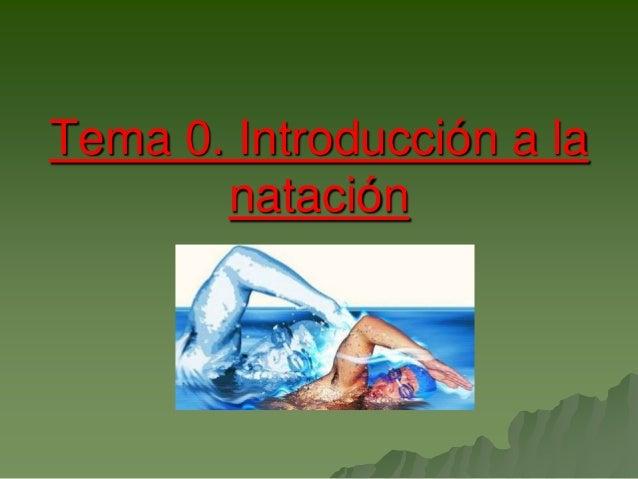 Tema 0. Introducción a la natación