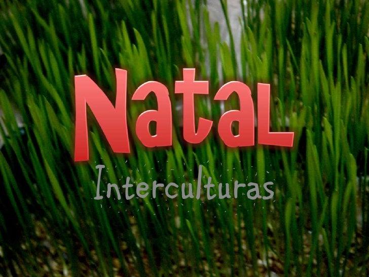 Natal<br />Interculturas<br />