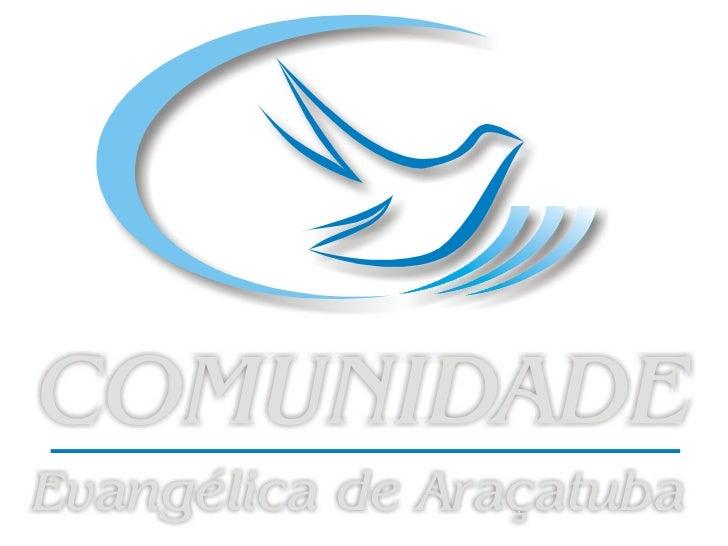 COMUNIDADEEVANGÉLICA    DEARAÇATUBA
