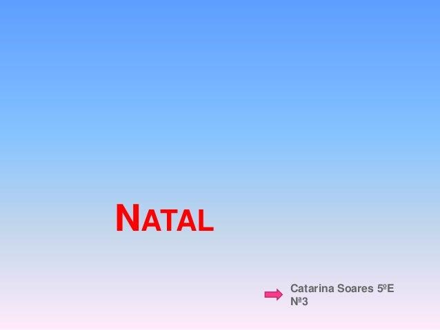 NATAL Catarina Soares 5ºE Nª3
