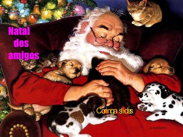 Natal  dos amigos Coringa  slides AUTOMÁTICO