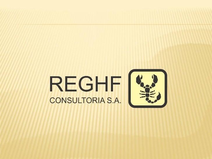 PROJECT OFFICE   O projeto a ser apresentado trata do    desenvolvimento da consultoria prestada pela    empresa REGHF Co...