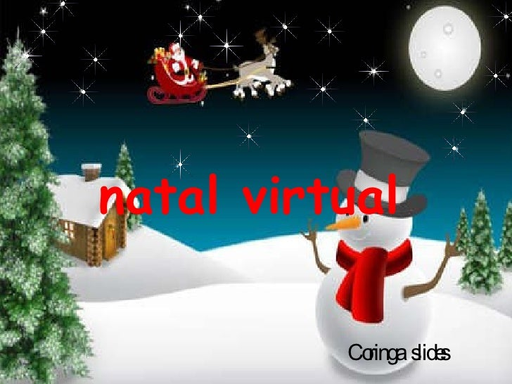 natal virtual Coringa  slides