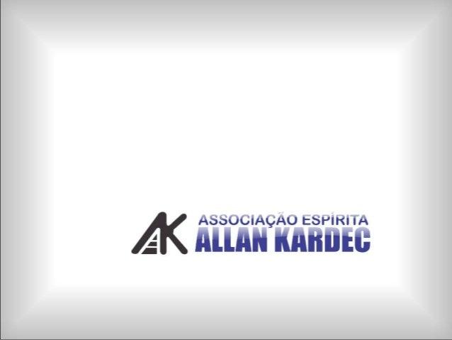 Acesse nosso site! Envie perguntas e participe de nossas atividades.http://kardecriopreto.com.brEmail: kardec@kardecriopre...