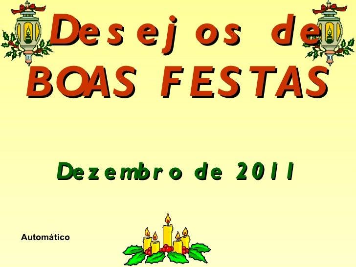 Desejos de BOAS FESTAS  Dezembro de 2011 Automático