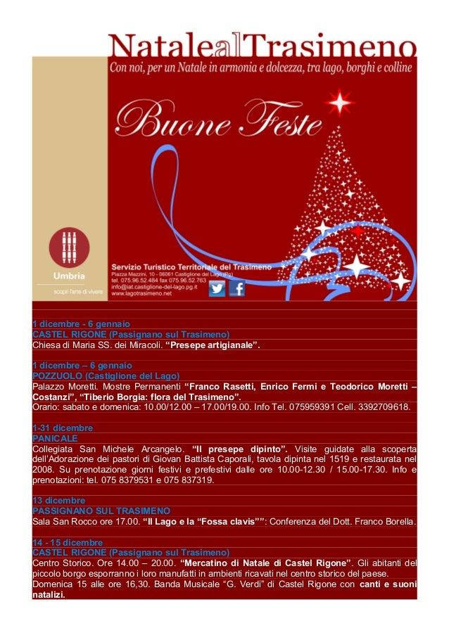 """1 dicembre - 6 gennaio CASTEL RIGONE (Passignano sul Trasimeno) Chiesa di Maria SS. dei Miracoli. """"Presepe artigianale"""". 1..."""