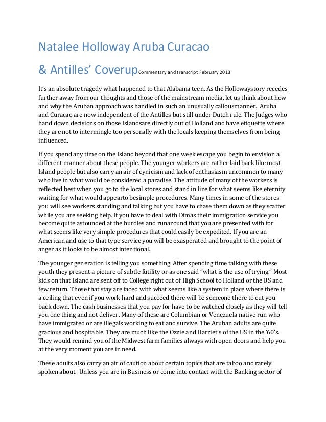 Natalee Holloway Aruba Curacao& Antilles' CoverupCommentary and transcript February 2013It's an absolute tragedy what happ...
