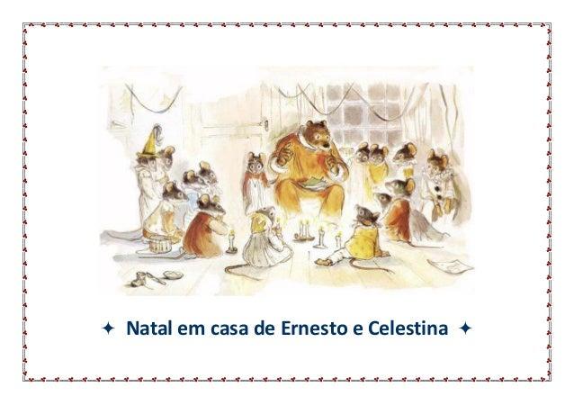 Natal em casa de Ernesto e Celestina