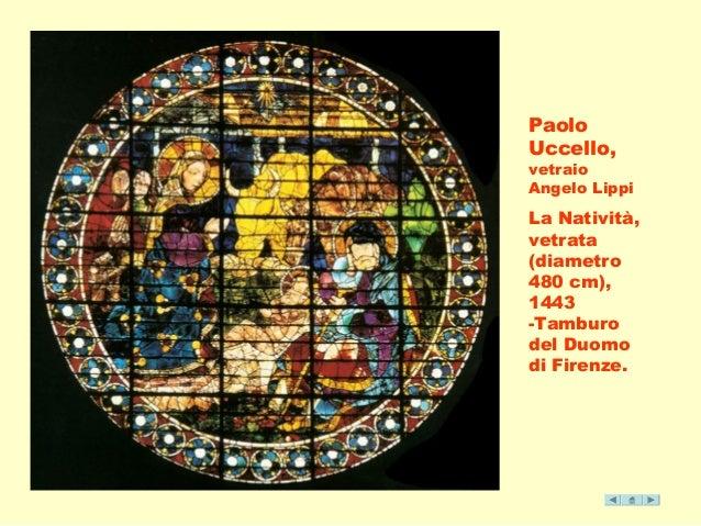 Paolo  Uccello,  vetraio  Angelo Lippi  La Natività,  vetrata  (diametro  480 cm),  1443  -Tamburo  del Duomo  di Firenze.