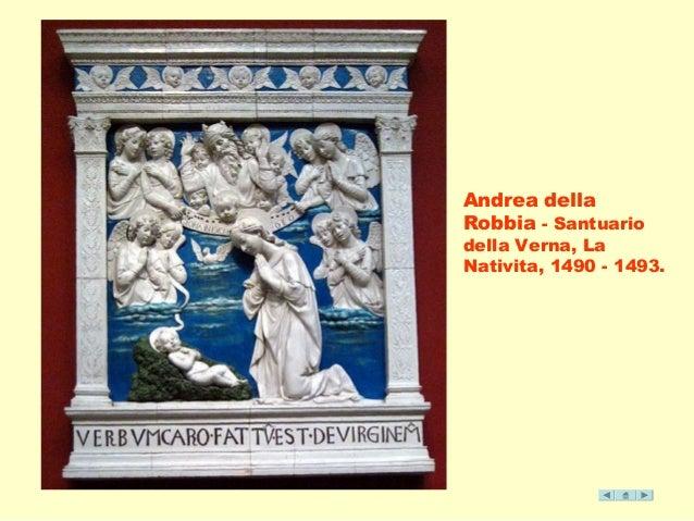 Andrea della  Robbia - Santuario  della Verna, La  Nativita, 1490 - 1493.
