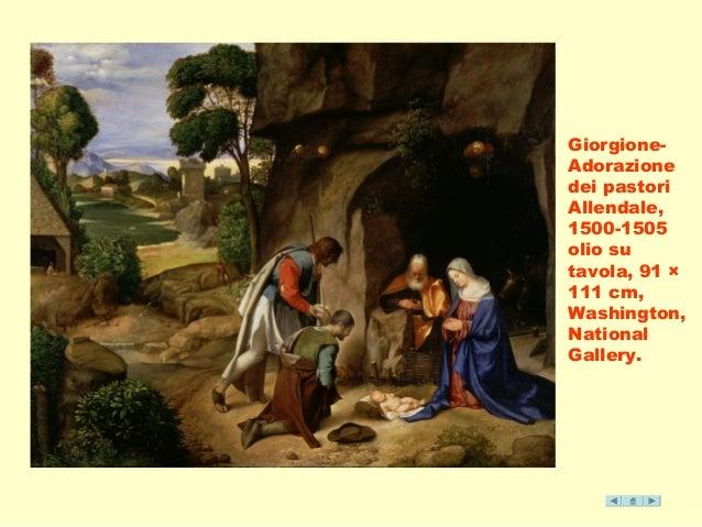 Giorgione-  Adorazione  dei pastori  Allendale,  1500-1505  olio su  tavola, 91 ×  111 cm,  Washington,  National  Gallery...