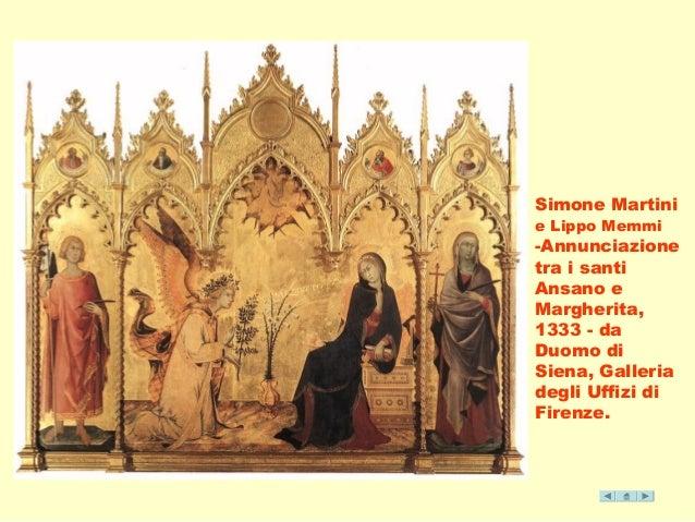 Simone Martini  e Lippo Memmi  -Annunciazione  tra i santi  Ansano e  Margherita,  1333 - da  Duomo di  Siena, Galleria  d...
