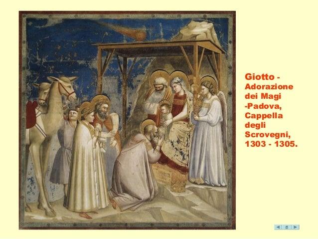 Giotto -  Adorazione  dei Magi  -Padova,  Cappella  degli  Scrovegni,  1303 - 1305.