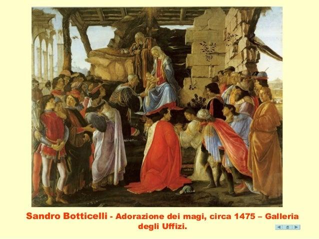 Sandro Botticelli - Adorazione dei magi, circa 1475 – Galleria  degli Uffizi.