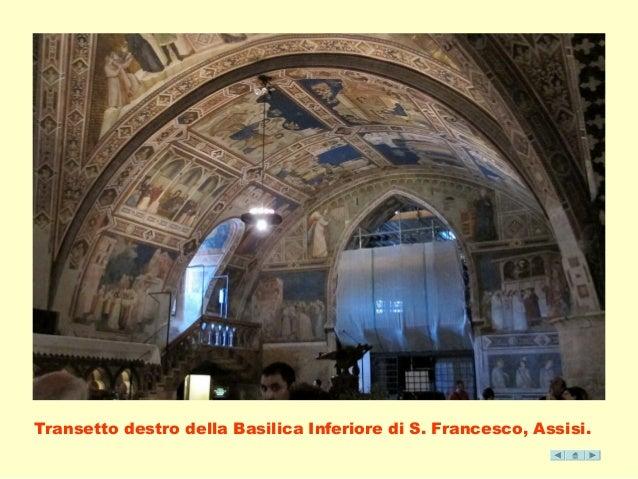 Transetto destro della Basilica Inferiore di S. Francesco, Assisi.