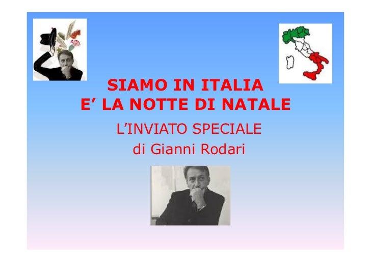 SIAMO IN ITALIAE' LA NOTTE DI NATALE   L'INVIATO SPECIALE      di Gianni Rodari