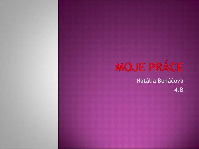Natália Boháčová4.B