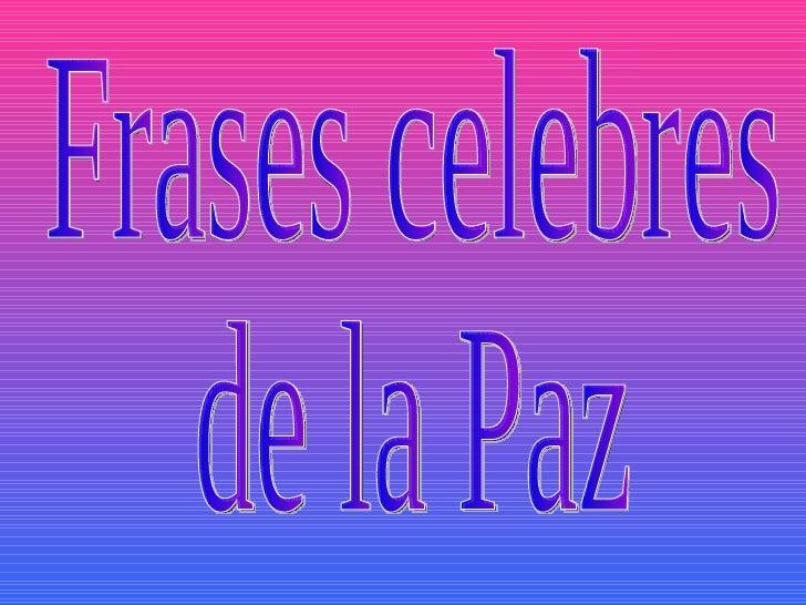 Frases De Paz: Frases De La Paz