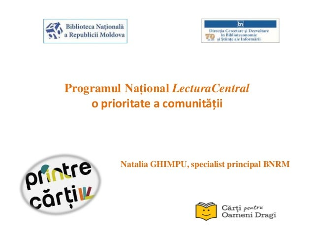 Programul Național LecturaCentral o prioritate a comunității Natalia GHIMPU, specialist principal BNRM