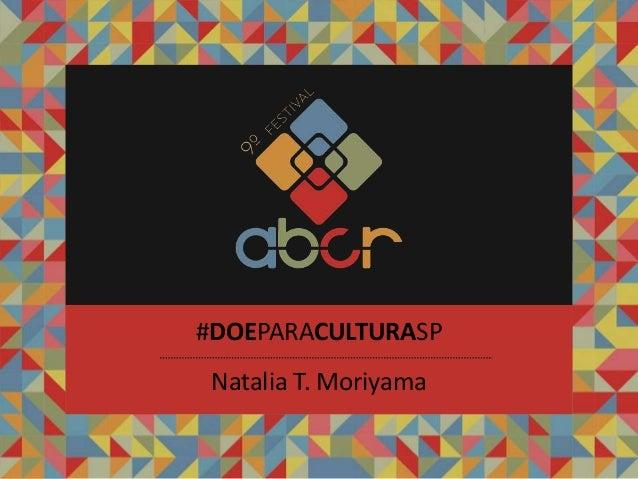 Natalia T. Moriyama #DOEPARACULTURASP