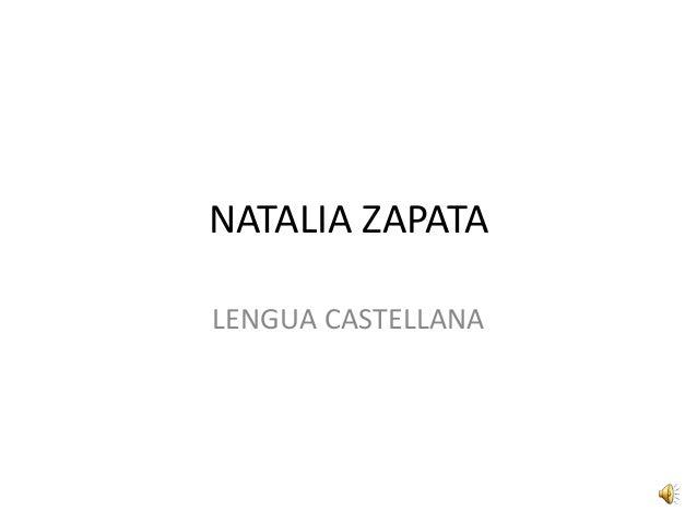 NATALIA ZAPATA LENGUA CASTELLANA