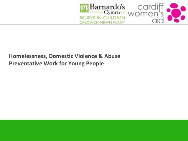 Homelessness, Domestic Violence & Abuse Preventative Work for Young People