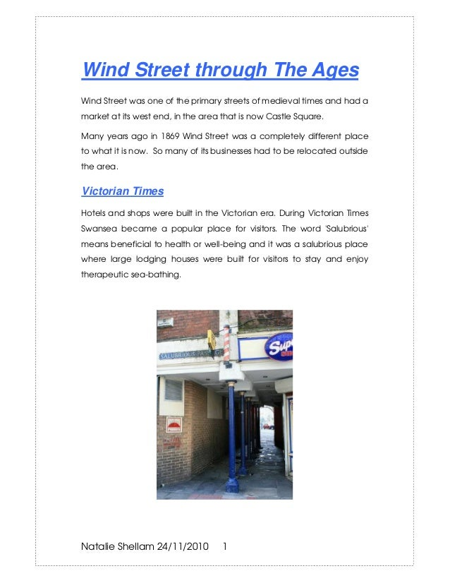 Natalie Shellam 24/11/2010 1 Wind Street through The Ages Wind Street was one of the primary streets of medieval times and...