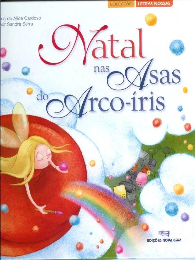Natal nas asas do arco iris de maria alice cardoso