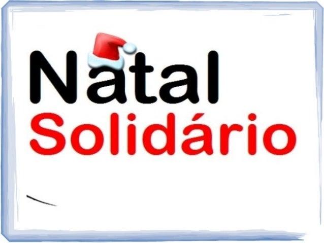 NATAL SOLIDARIO  Tá virando tradição do Natal Solidário: todo ano a gente vai  fazer um clipe com uma dancinha que fez suc...