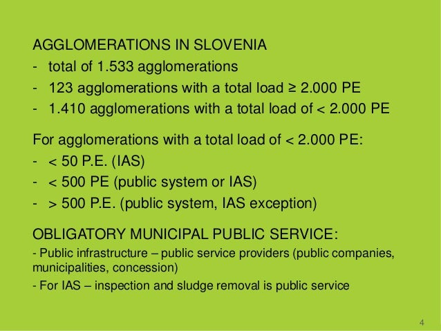 AGGLOMERATIONS IN SLOVENIA - total of 1.533 agglomerations - 123 agglomerations with a total load ≥ 2.000 PE - 1.410 agglo...