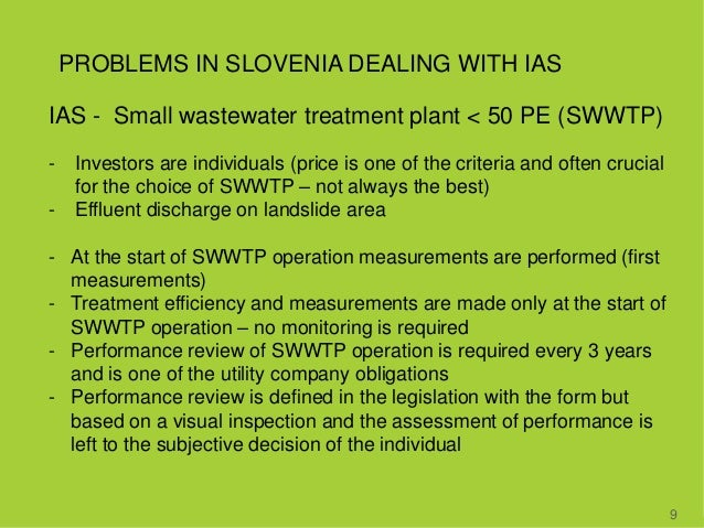 PROBLEMS IN SLOVENIA DEALING WITH IAS 9 IAS - Small wastewater treatment plant < 50 PE (SWWTP) - Investors are individuals...