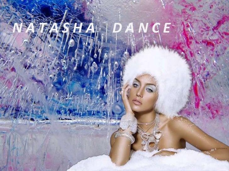 NATASHA   DANCE