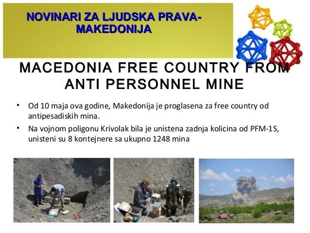 MACEDONIA FREE COUNTRY FROM ANTI PERSONNEL MINE • Od 10 maja ova godine, Makedonija je proglasena za free country od antip...