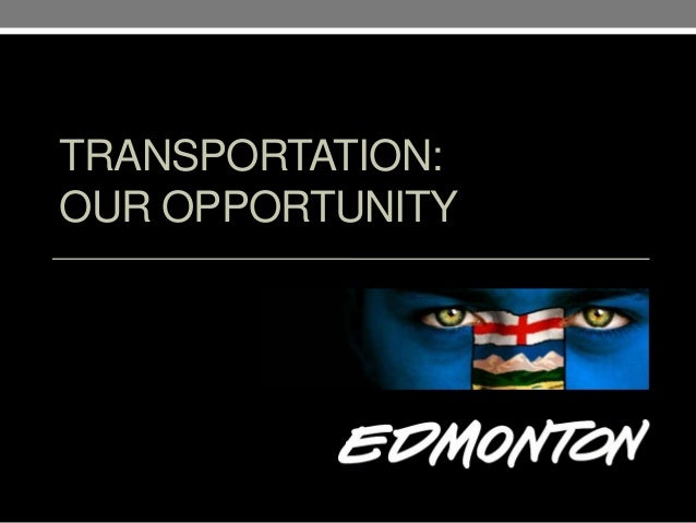 TRANSPORTATION: OUR OPPORTUNITY