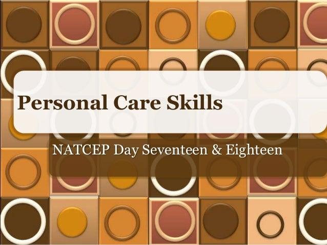 Personal Care Skills NATCEP Day Seventeen & Eighteen