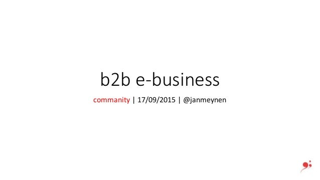 b2b e-business commanity | 17/09/2015 | @janmeynen