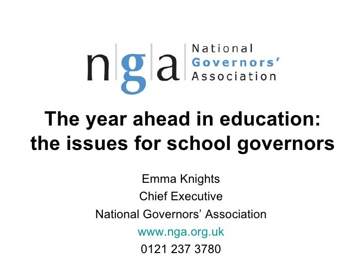 The year ahead in education:the issues for school governors               Emma Knights              Chief Executive      N...