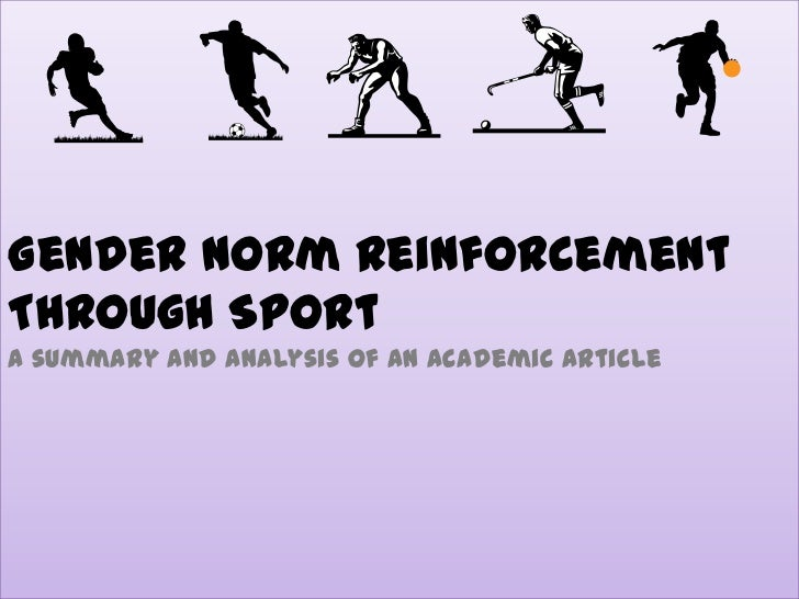 Gender Norm Reinforcement Through SportA summary and Analysis of an academic article<br />