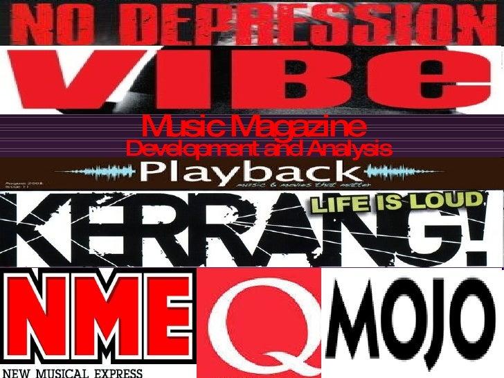 Music Magazine Development and Analysis