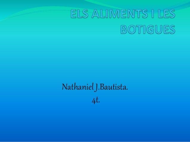 Nathaniel J.Bautista. 4t.