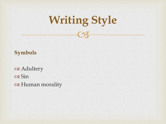 nathaniel hawthorne writing style A detailed discussion of the writing styles running throughout young goodman brown young goodman brown including including point of view, structure, setting, language, and meaning.